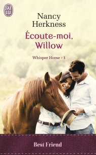 Whisper Horse T1 - Ecoute-Moi Willow de Nancy Herkness