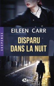 Disparu dans la nuit de Eileen Carr