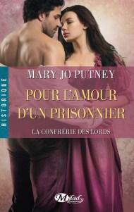 La Confrérie des Lords Tome 4 -  Pour l'amour d'un prisonnier de Mary Jo Putney
