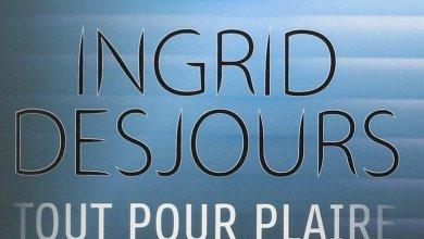 Photo of Tout Pour Plaire d'Ingrid Desjours