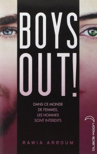 Boys Out! de Rawia Arroum