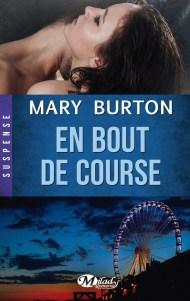 En Bout de Course de Mary Burton