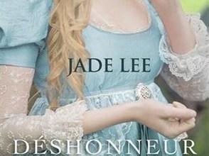 Photo de Déshonneur et Liberté, de Jade Lee