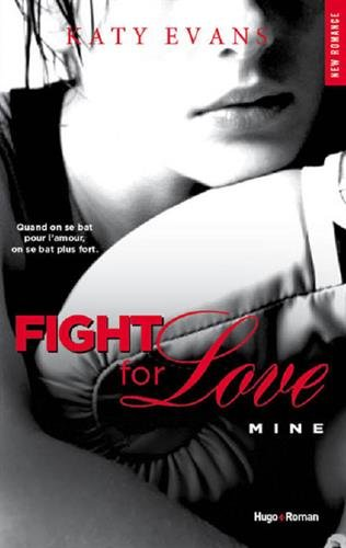 Fight For Love - Mine - Katy Evans