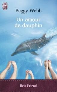 Un amour de dauphin de Peggy Webb