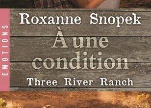 Photo de A Une Condition de Roxanne Snopek