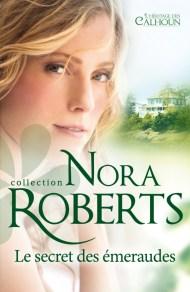 Le secret des émeraudes de Nora Roberts