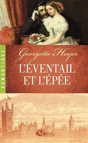 L'Eventail et L Epée de Georgette Heyer
