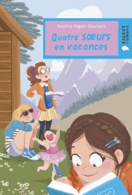 Quatre sœurs en vacances de Sophie Rigal-Goulard