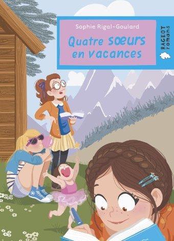 Photo of Quatre sœurs en vacances de Sophie Rigal-Goulard
