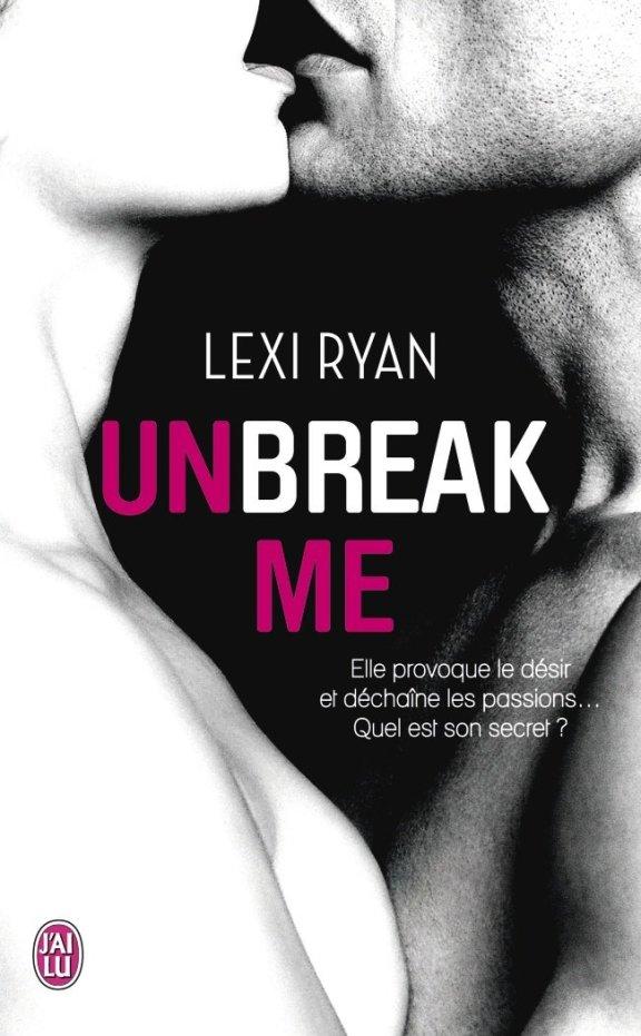 Unbreak Me Poche