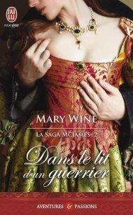 Dans le lit du Guerrier de Mary Wine