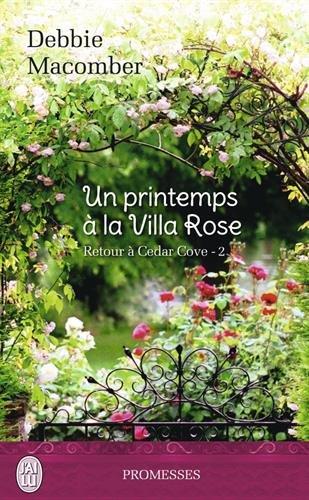 Un Printemps à la Villa Rose de Debbie Macomber
