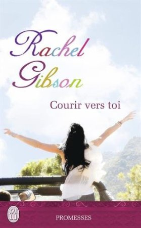 Courir vers toi de Rachel Gibson