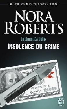 Insolence du crime de Nora Roberts