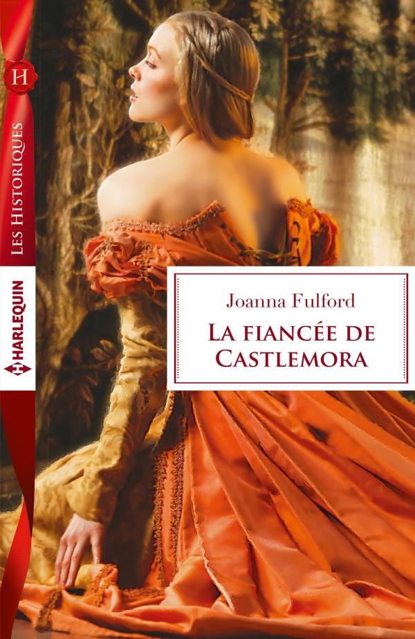 La fiancée de Castlemora de Joanna Fulford