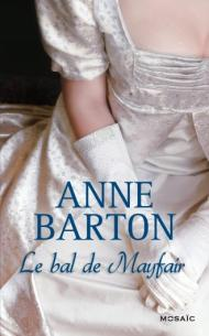Le Bal de Mayfair de Anne Barton