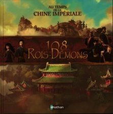 Au temps de la chine imperiale 108 rois démons