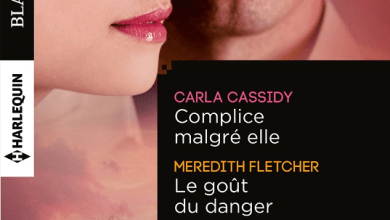 Photo of Complice malgré elle de C. Cassidy / Le goût du danger de M. Fletcher