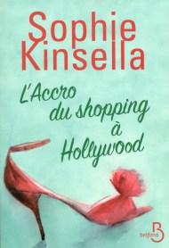 L'Accro du Shopping à Hollywood de Sophie Kinsella