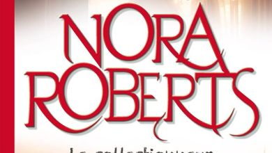 Photo de Le Collectionneur de Nora Roberts
