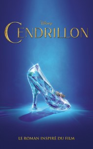 Cendrillon, le roman inspiré du film - Collectif Disney