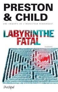labyrinthe fatal de preston &child
