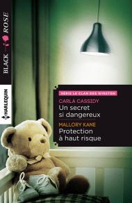Un secret si dangereux de Carla Cassidy & Protection à haut risque de Mallory Kane