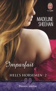 Hell's Horsemen tome 2 :Imparfait de Madeline Sheehan