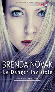 Le danger invisible Brenda Novak