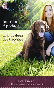 le plus doux des trophées Jennifer Apodaca