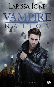 Vampire Nation Tome 2 de Larissa Ione