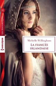 La fiancée irlandaise de Michelle Willingham
