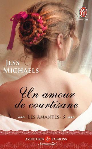 Un amour de Courtisane de Jess Michaels