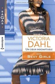 Un cœur indomptable- Saga Sexy Girls, de Victoria Dahl