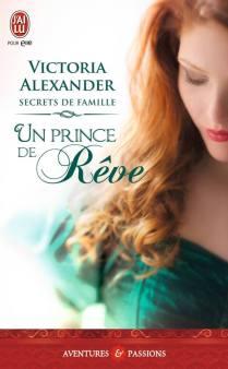 Un prince de rêve de Victoria Alexander