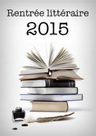 rentrée littéraire 2015