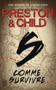 S… comme Survivre de Douglas Preston et Lincoln Child