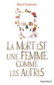 La Mort Est Une Femme Comme Les Autres