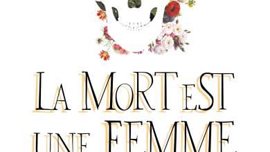Photo of La Mort Est Une Femme Comme Les Autres de Marie Pavlenko