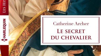 Photo of Le secret du chevalier de Catherine Archer