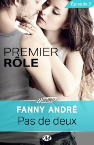 Premier Rôle - Ep.2 Pas de Deux de Fanny André