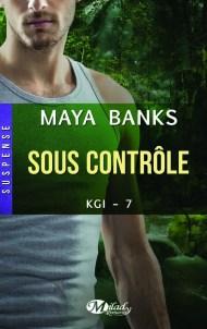 Sous Contrôle de Maya Banks
