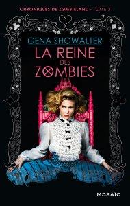 Chroniques de Zombieland 3 La reine des zombies Gena Showalter