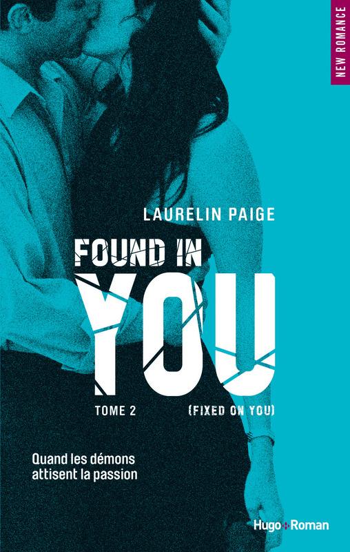 Found in You de Laurelin Paige