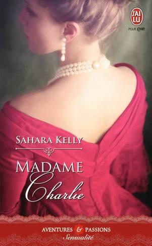 Madame Charlie de Sahara Kelly