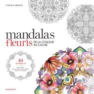 Mandalas fleuris de Cynthia Emerly