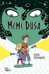 Mémé Dusa de Anne Schmauch