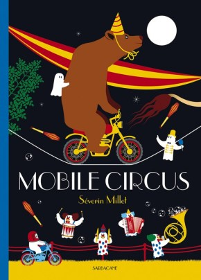 Mobile Circus de Séverin Millet
