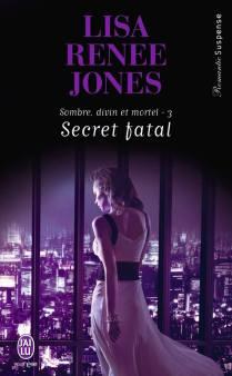 Secret Fatal de Lisa Renée Jones